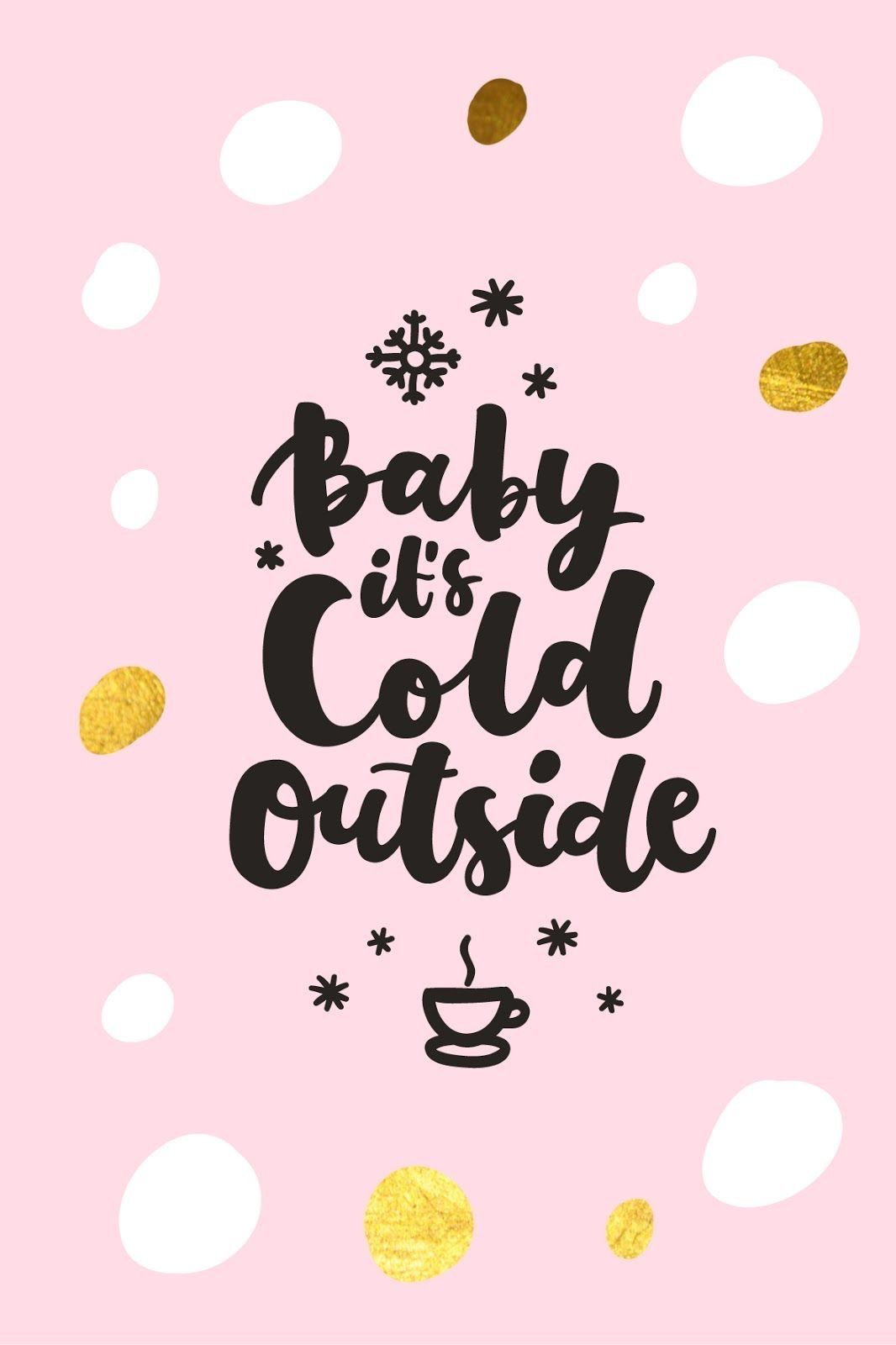 Baby it\u0027s cold outside