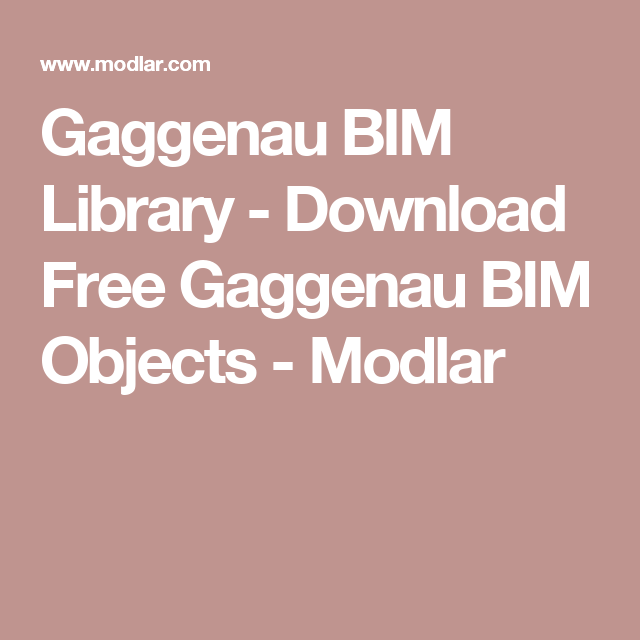 Gaggenau BIM Library - Download Free Gaggenau BIM Objects - Modlar