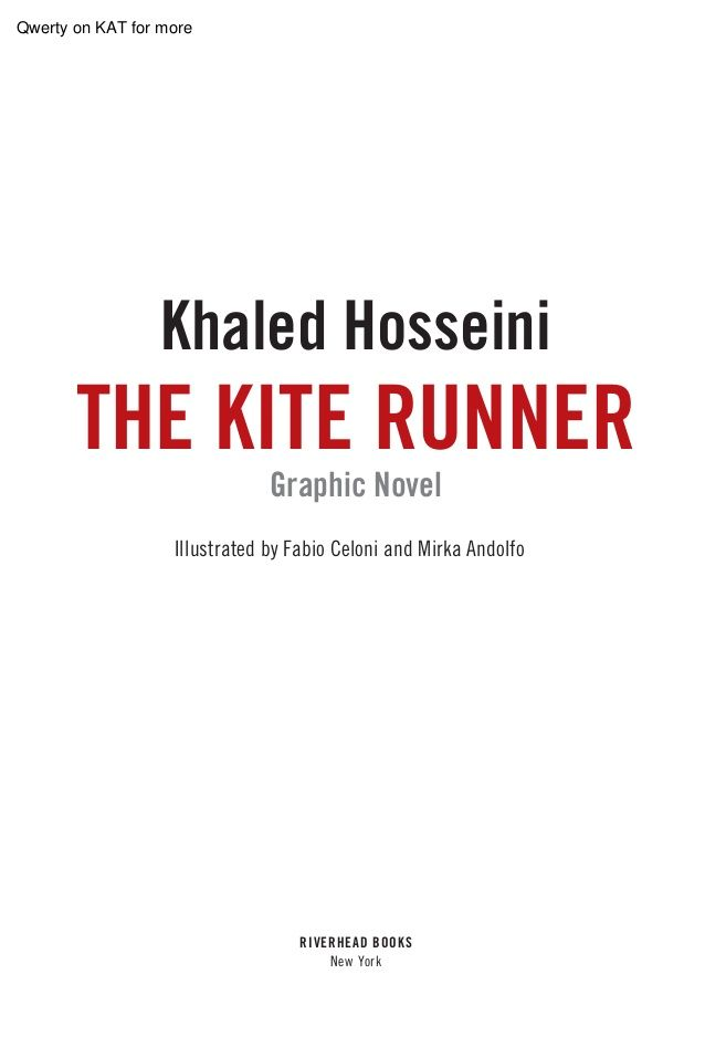 The Kite Runner Graphic Novel By Khalid Hosseni Pdf By Annesha Pal