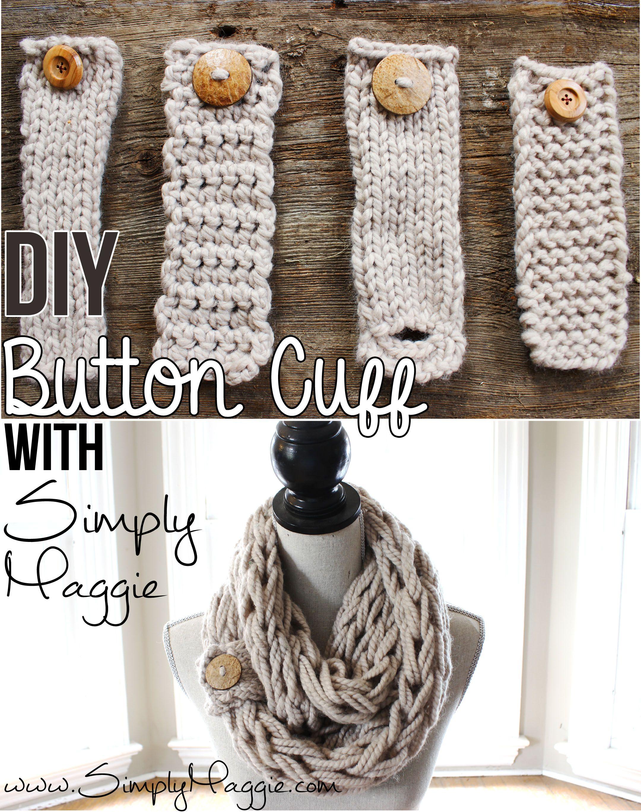 Diy Button Cuff For Infinity Scarf Www Simplymaggie Com Knitting