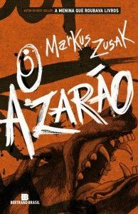 O Azarao Markus Zusak A Menina Que Roubava Livros Livros