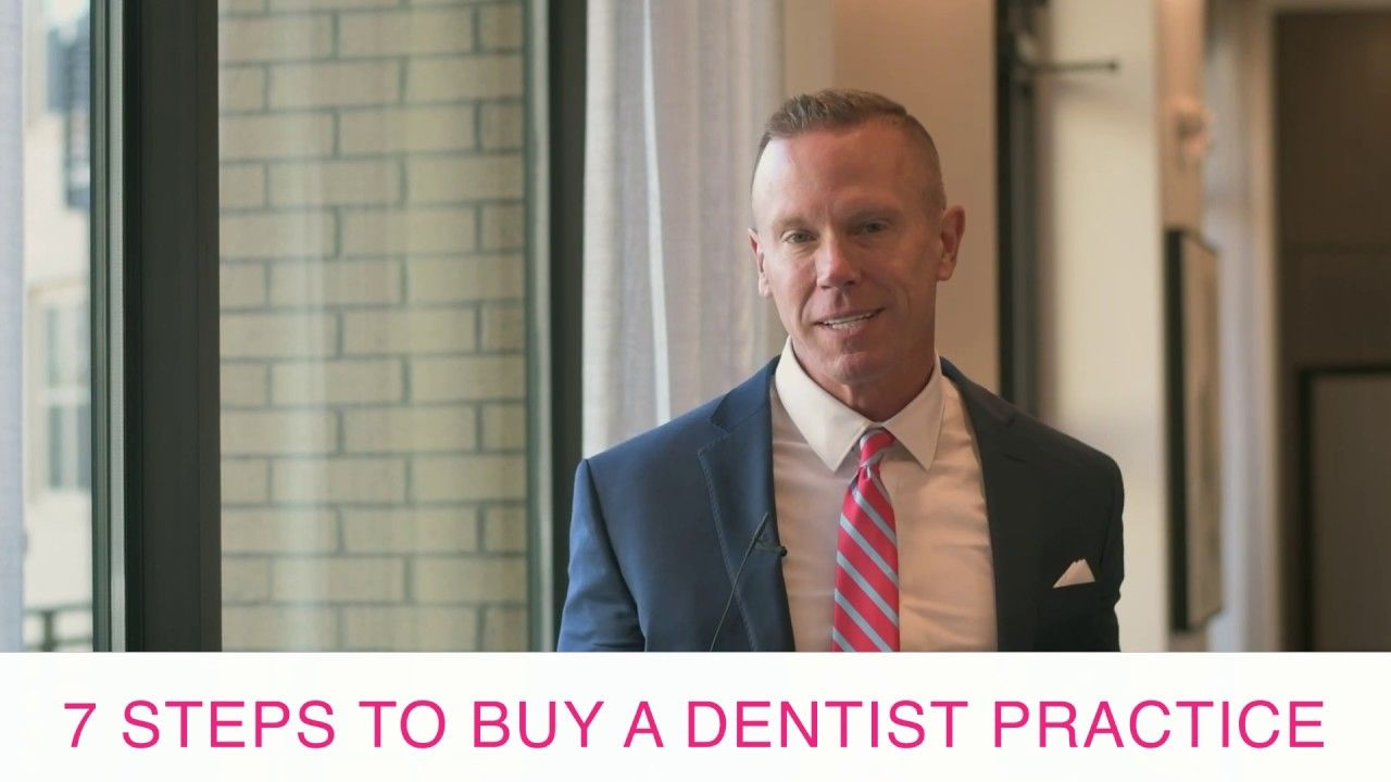 Steps to Buying a Dentist Office