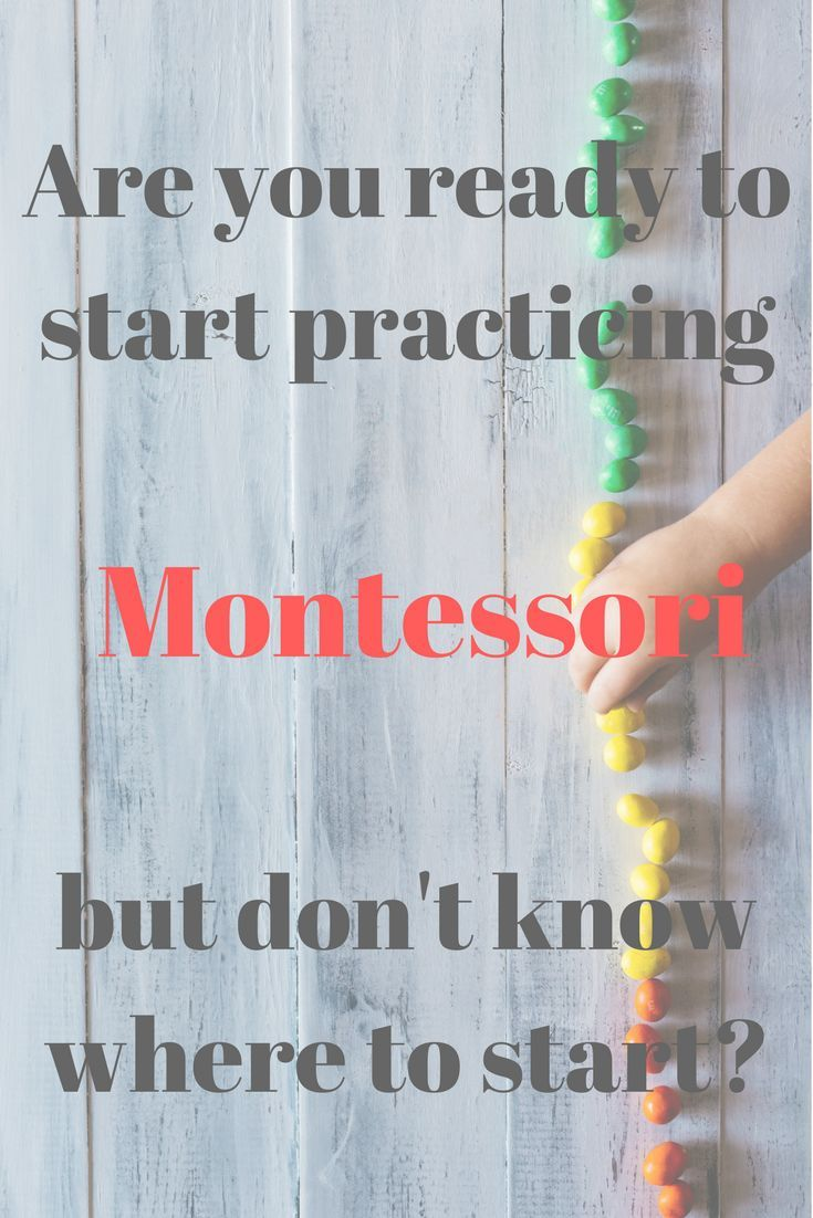 An age appropriate guide to Montessori with your young