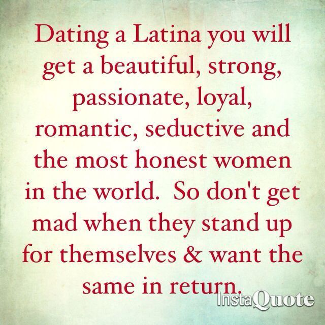 Perks of dating a latina quotes