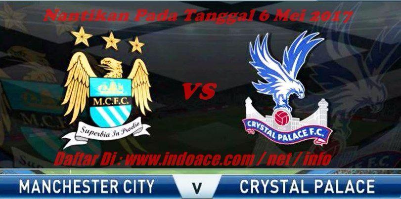 Beritanewterkini - Prediksi Manchester City vs Crystal ...