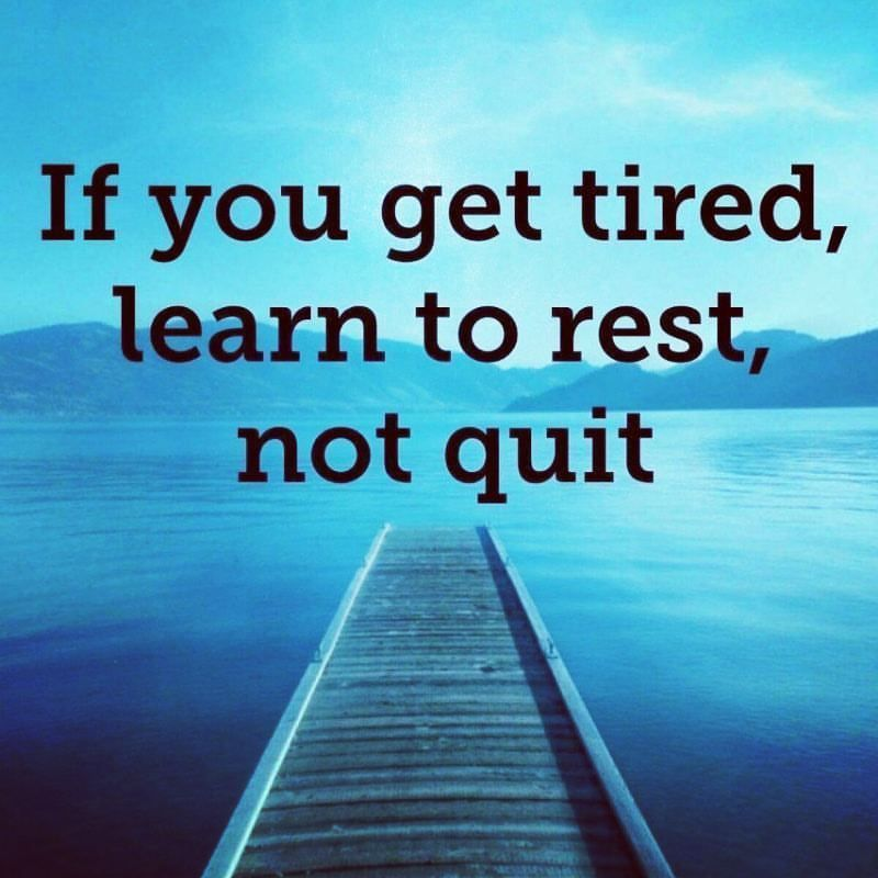 Life Journey Quotes Adorable Learn To Rest Not Quit Goals Journey Life Inspiration
