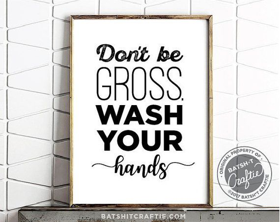 Bathroom Signs To Download bathroom sign printable / wash your hands / bathroom / funny sign
