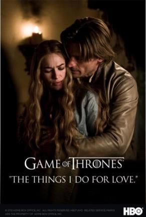 "Game Of Thrones Quotes About Love Delectable Cersei And Jaime Lannister  ""the Things I Do For Love"" One Of"