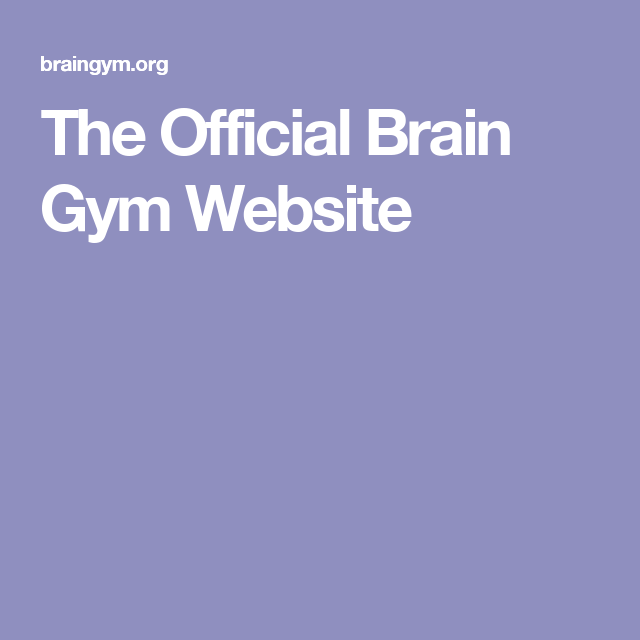 The Official Brain Gym Website