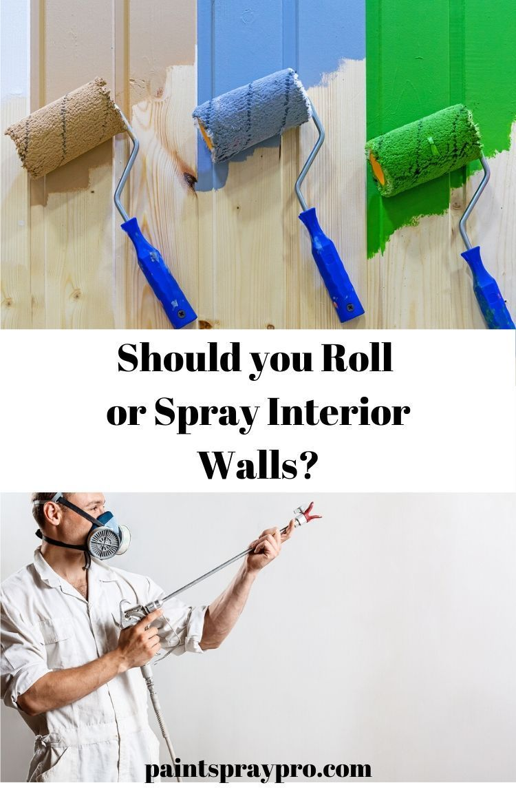 Paint Sprayers Vs Rollers In 2020 Paint Sprayer Best Paint