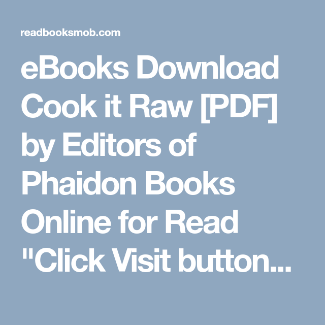 Ebooks download cook it raw pdf by editors of phaidon books online ebooks download cook it raw pdf by editors of phaidon books online for read solutioingenieria Images