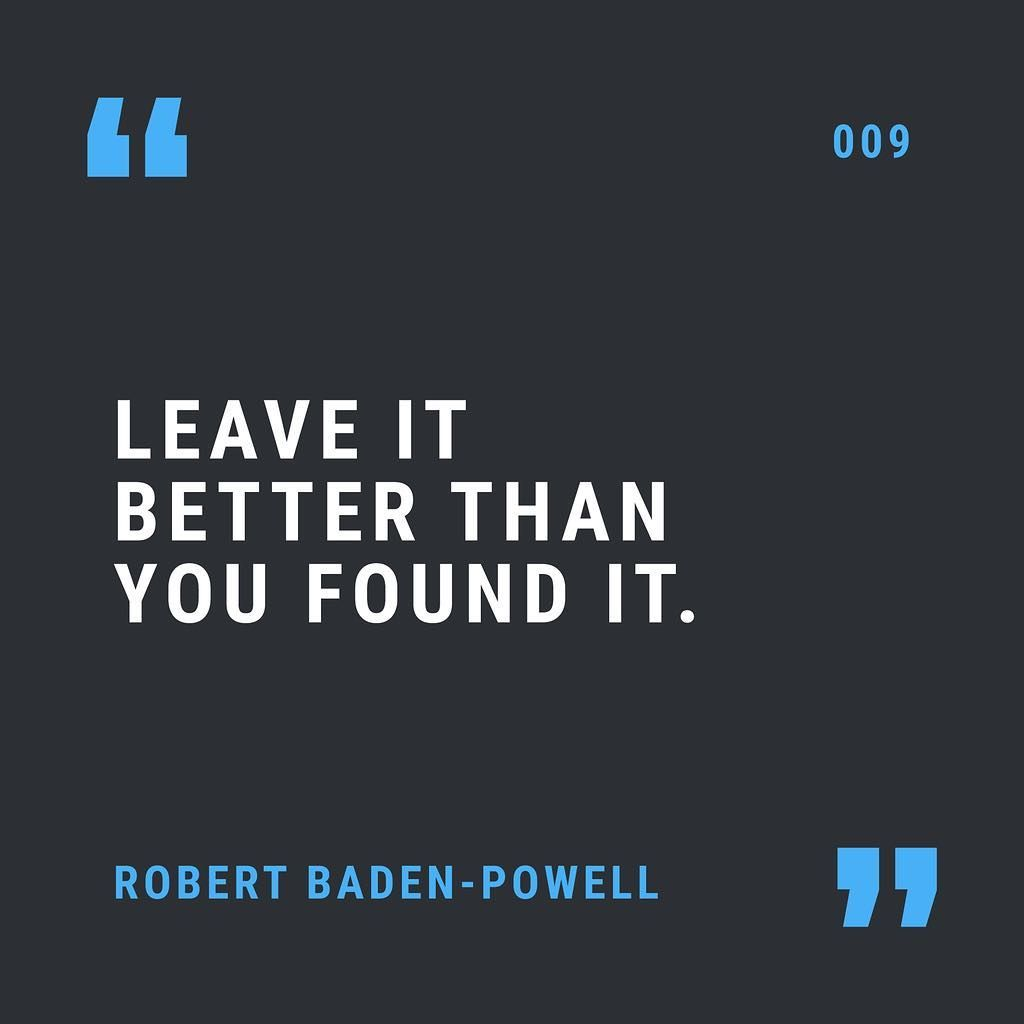 009 Leave It Better Than You Found It Robert Baden Powell