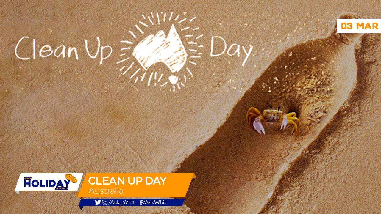 whatholidayistoday #3rdmarch2019 Clean Up Australia Day 2019 Clean up  Australia Day Limited is a non-profit Australian environme… | Australia  day, Holiday cleaning