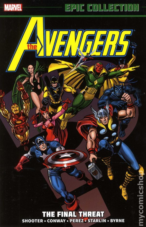 Avengers The Final Threat Tpb 2013 Marvel Epic Collection 1 1st Marvel Epic Collection Avengers Marvel