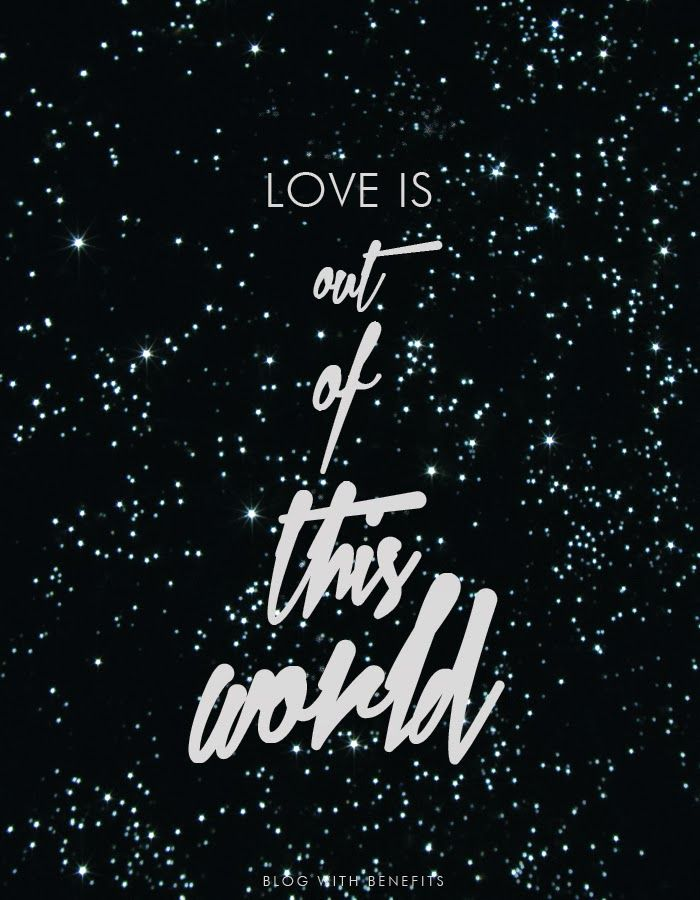 Love Is Out Of Thie World Quote The Look Of Love Love Quotes