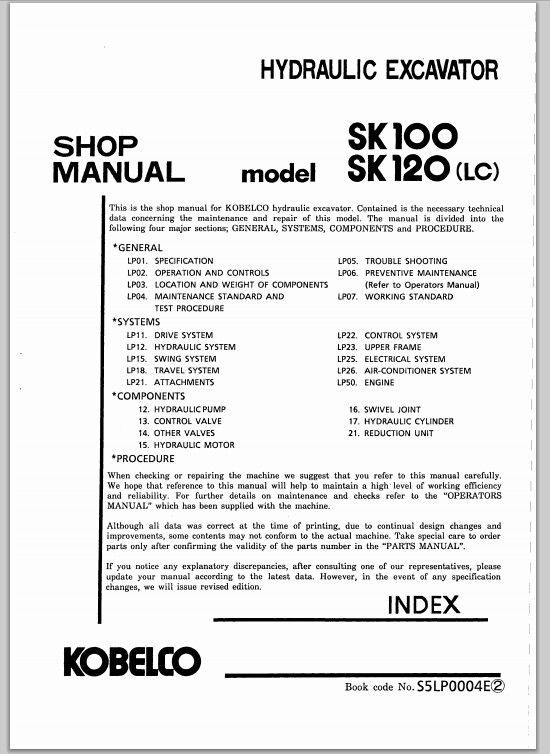 This Is A Very Prehensive And Structured Factory Shop Manual For Kobelco Hydraulic Excavator Model Sk100sk120lc Has Been Written In: Wiring Diagram For Kobelco Sk At Outingpk.com