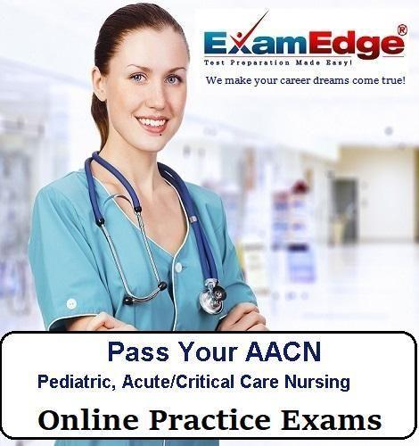 AACN Pediatric, Acute/Critical Care Nursing Certification