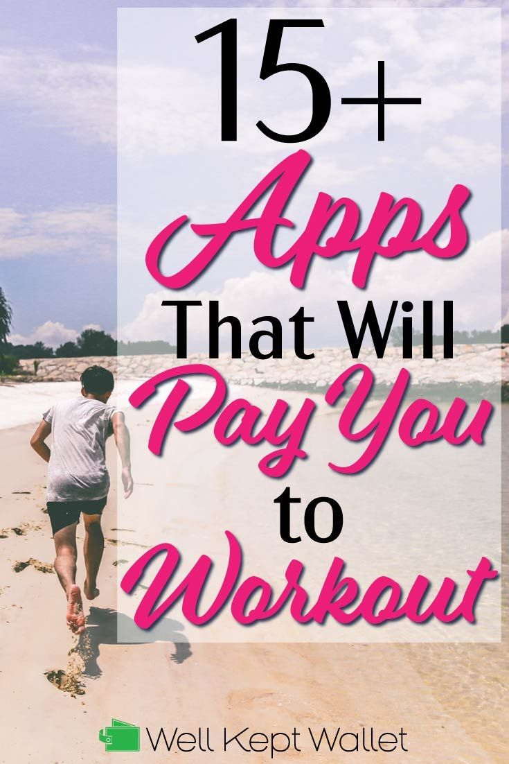 14 Legit Apps That Will Pay You To Workout Workout
