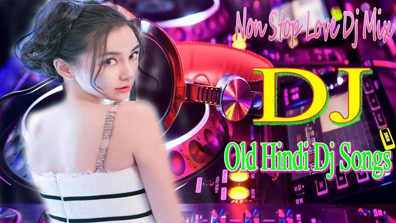 BOLLYWOOD NONSTOP REMIX MASHUP SONG 2019 HINDI DJ REMIX