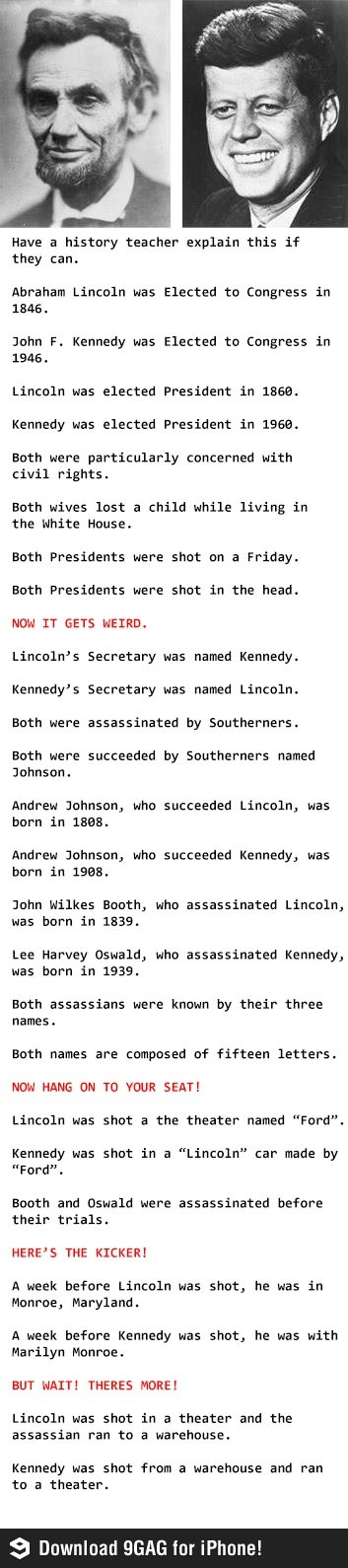 A. Lincoln and J. Kennedy history that has spooky simularities.