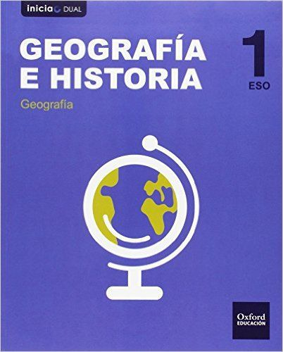 Geografía E Historia Oxford Libro Del Alumno Madrid Eso 1 Inicia Geografia E Historia Geografía Libros De Ciencia