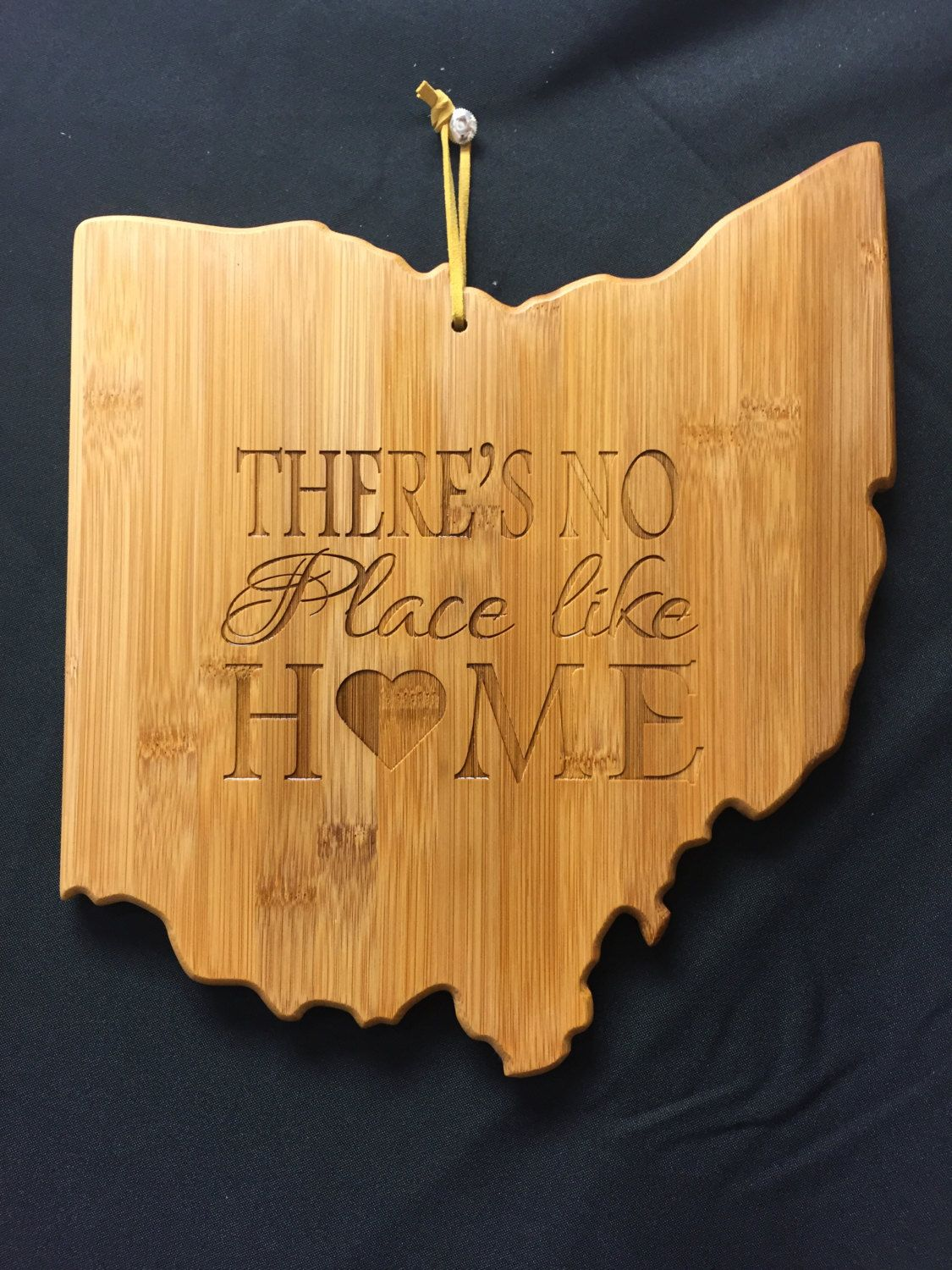 Ohio State Shaped Cutting Board Engraved There S No Place Like Home