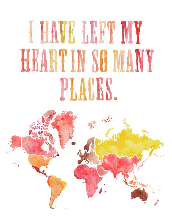 85x11 left my heart world map watercolor print gifts for her i have left my heart in so many places such a cute meaningful piece of art for travelers found on etsy you can request a customer order and have gumiabroncs Gallery