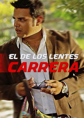 0863ee3d1c El de los Lentes Carrera (2016) - When his father is murdered, an enraged  man has one mission: travel to the Plaza de Mazatl?n and wage a revenge war  on the ...