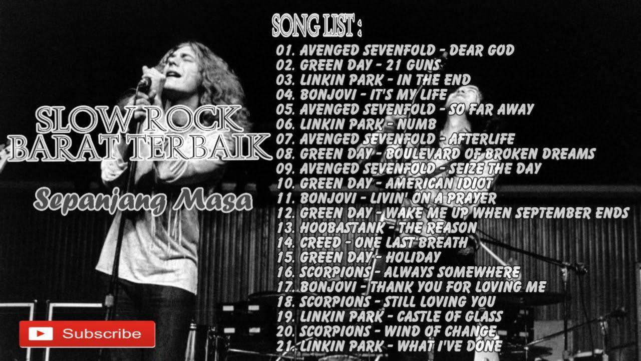 Kumpulan Lagu Slow Rock Barat Terbaik Song List 01 Avenged Sevenfold Dear God 00 00 06 24 02 Green Day 21 Lagu Terbaik Chester Bennington Mike Shinoda