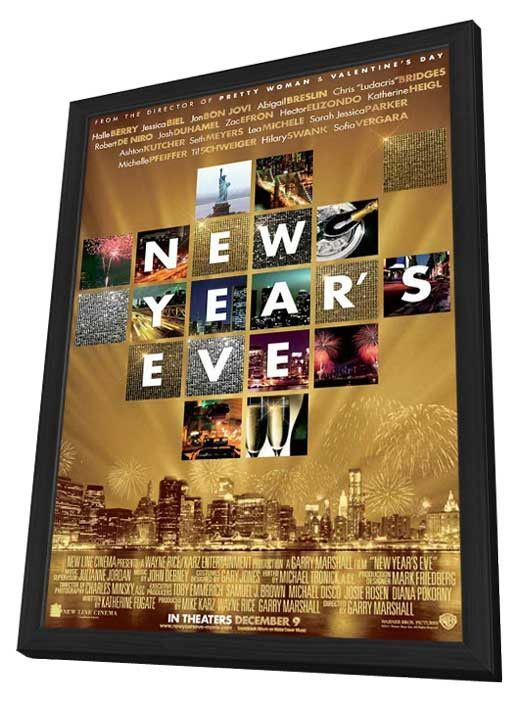 New Year S Eve 11x17 Framed Movie Poster 2011 With Images