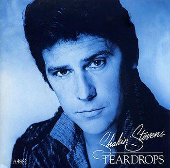 Shakin Stevens Teardrops Uk 7 Vinyl Single 7 Inch Record Vinyl Vintage Vinyl Records Rock And Roll