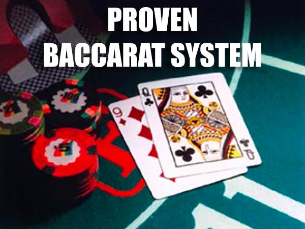 Proven Baccarat System For more information visit us at