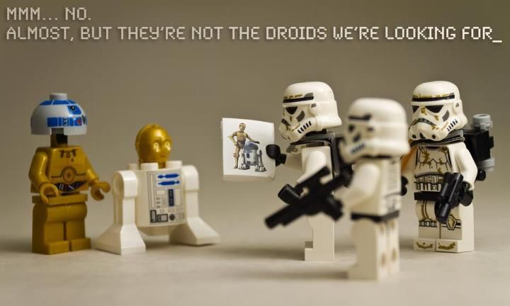 These are not the droids we're looking for