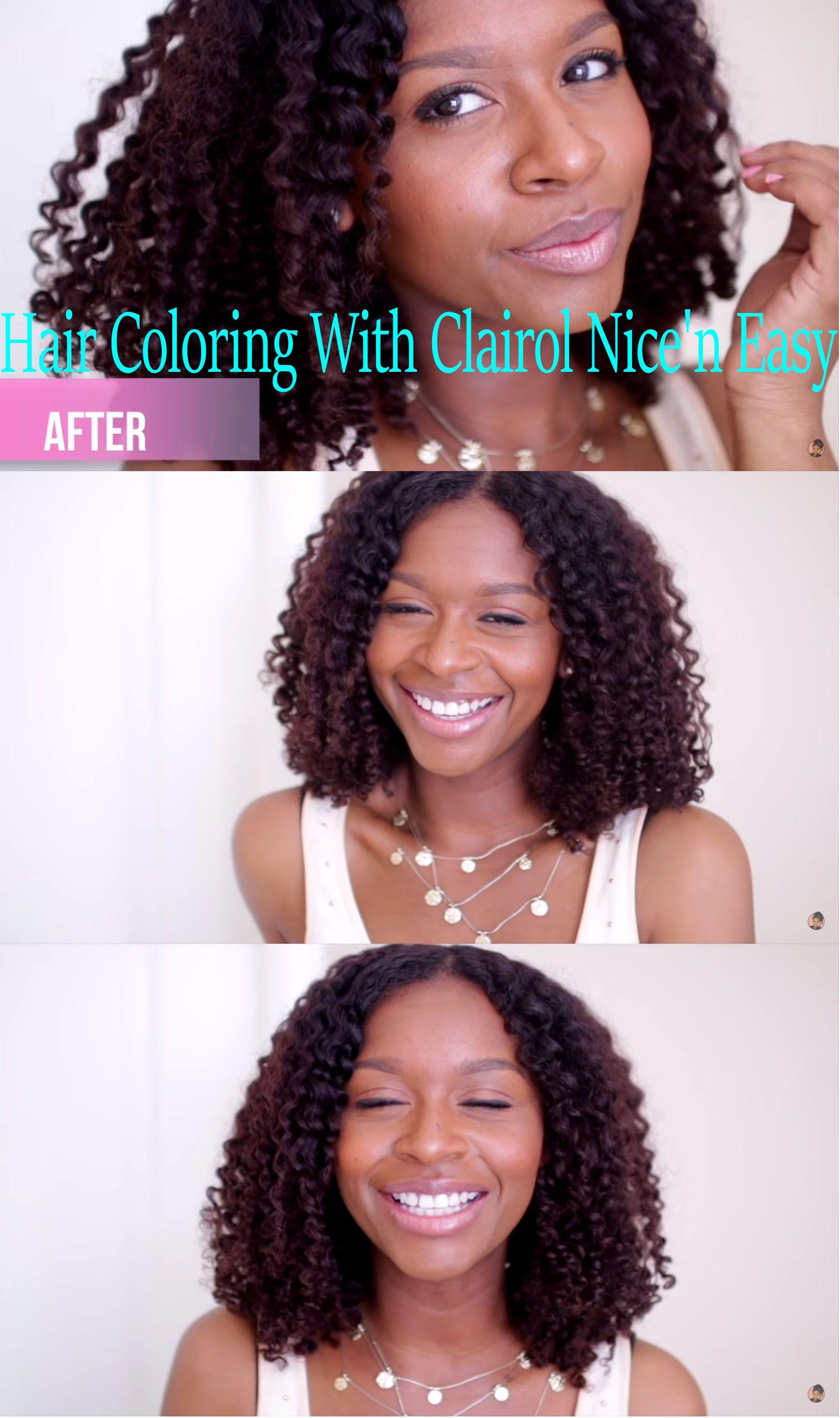 Natural hair coloring tutorial using Clairol Nice n Easy Medium