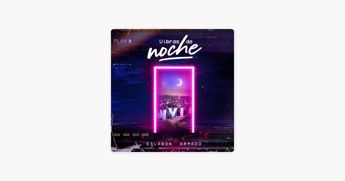 Vibras De Noche By Eslabon Armado On Apple Music Song Time Things To Think About I Write The Songs