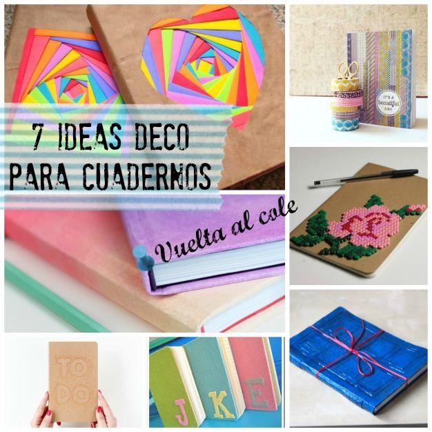 7 Ideas Para Decorar Los Cuadernos Para El Colegio Carpetas Decoradas Manualidades Cuadernos Decorados