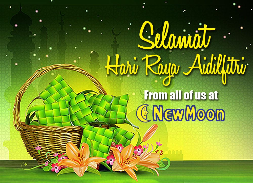 New Moon Wishes All Muslims Selamat Hari Raya Hariraya Festival