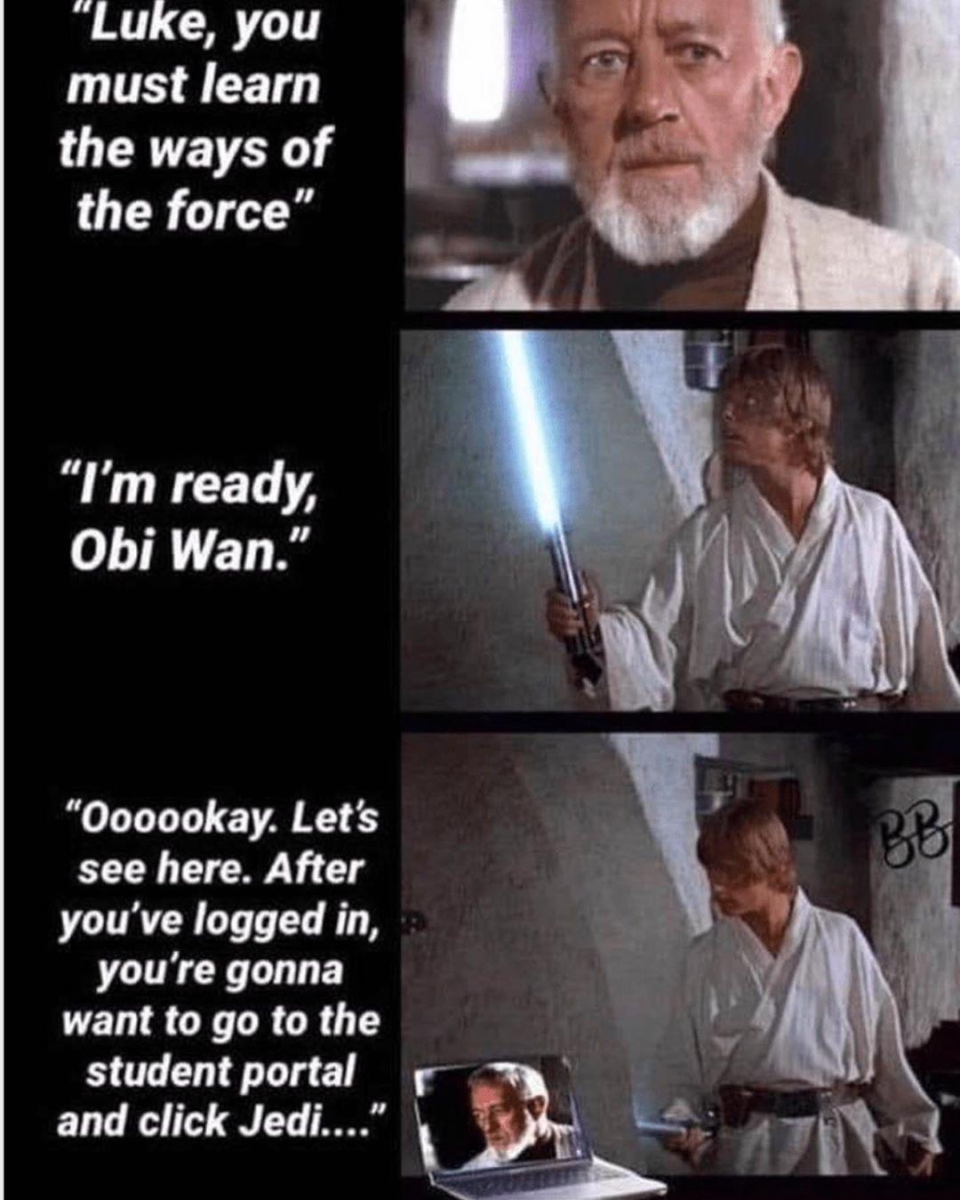 14 9k Likes 39 Comments Star Wars Content Starwarspg On Instagram Jedi Training In 2020 Be Like U K Star Wars Memes Star Wars Humor Student Portal