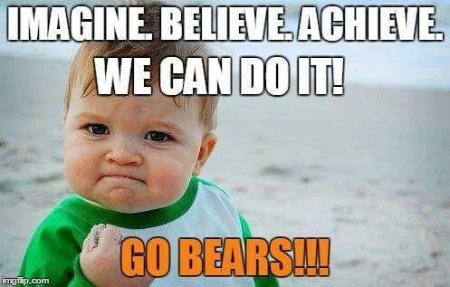 Go Bears Success Kid Fist Pump Baby Teacher Memes