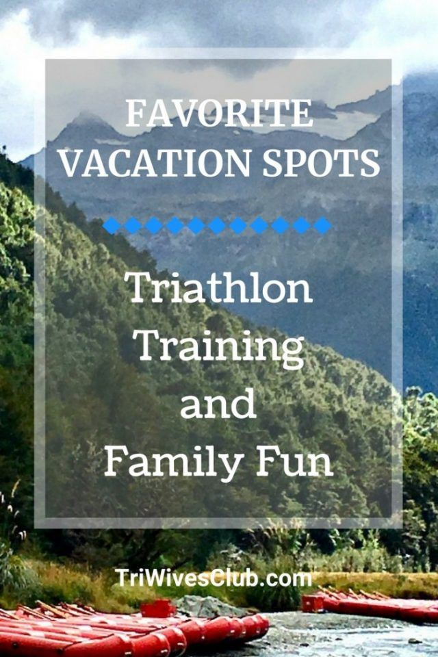 Vacation Spots for Triathlon Training | Life With a ...