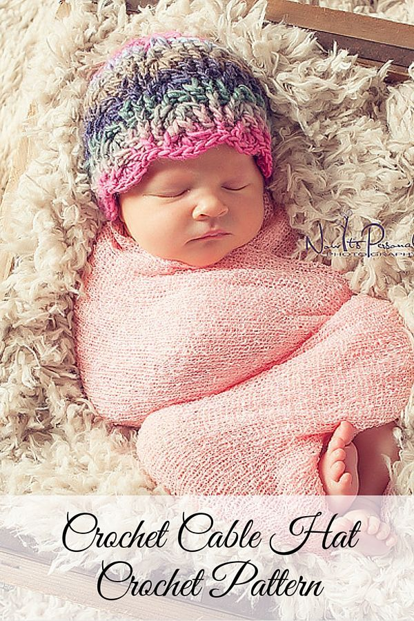 An Elegant Cable Hat Crochet Pattern Perfect For Babies Kids