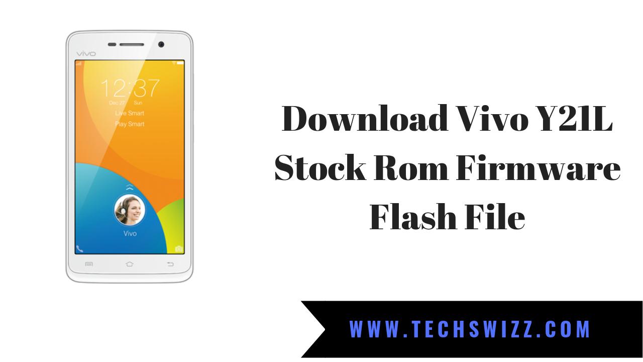 Download Vivo Y21L Stock Rom Firmware Flash File | Stock Rom