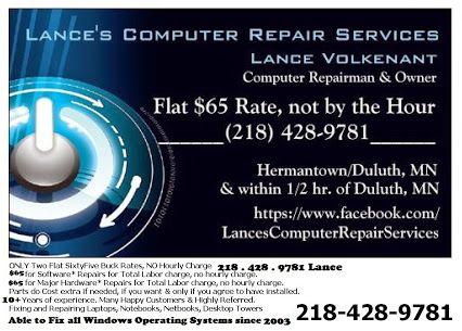 Lance S Computer Repair Services Near Duluth Mn 55811 In Hermantown Mn 55810 At 218 428 9781 Computer Repair Services Computer Repair Hermantown