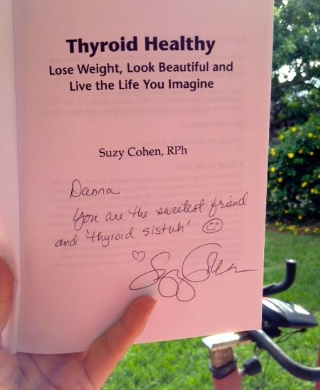 THANKS, Suzy Cohen! What a great read and my thyroid bible for all things that ale me.   http://thyroidnation.com/store/