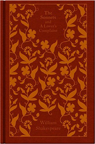 The Sonnets and a Lover's Complaint (A Penguin Classics H...