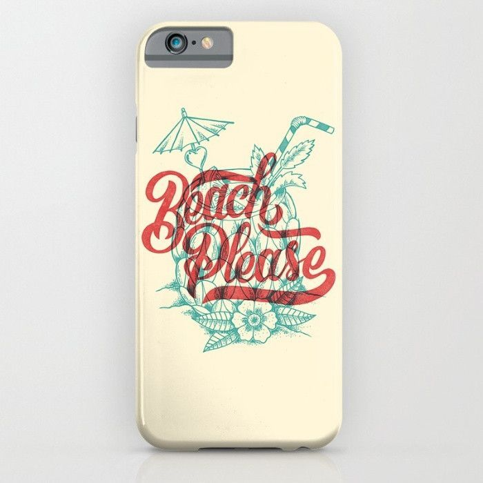 Beach Please for iPhone 6 Case