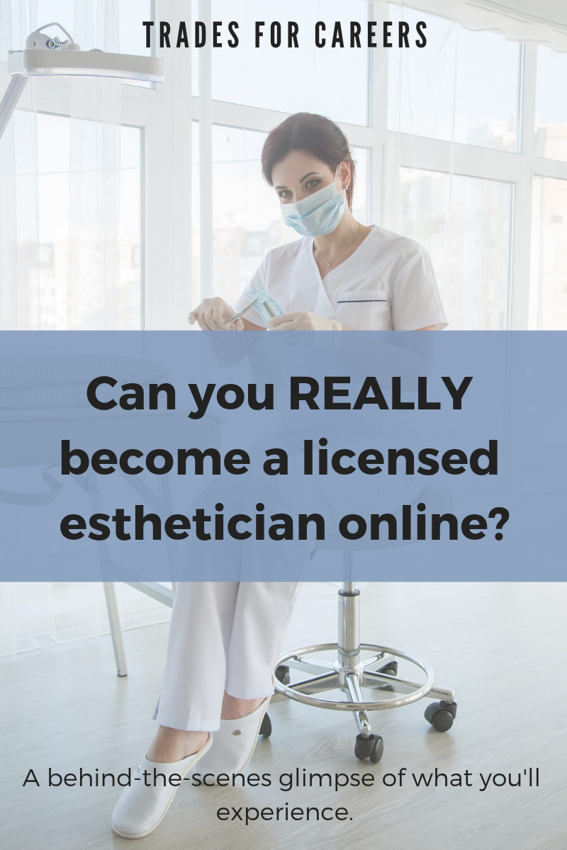 Can You Really Go To Esthetician School Online State By State Requirements Trades For Careers Esthetician School Online Esthetician School Medical Esthetician School
