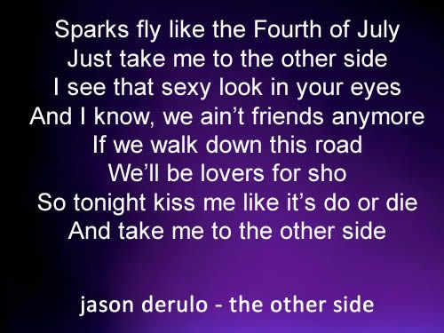 Kiss Me Like It S Do Or Die This Song Perfectly Describes Why You Can T Be Just Friends With Ex S Jason Deru Best Song Lyrics Cool Lyrics Favorite Lyrics