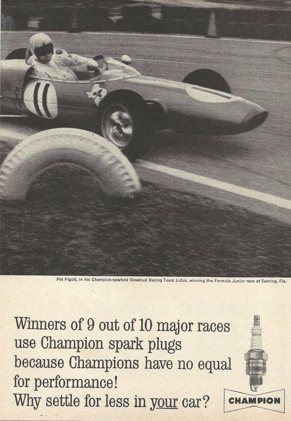 Formula Junior Racing At Sebring Florida Champion Spark Plugs Original 1962 Vintage Ad W Photo Of Pat Pigott