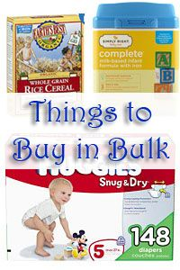 Great list of things you can buy in bulk to save when you have a baby. Or two babies.